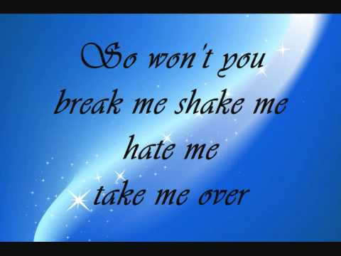 Break me shake me - Savage Garden (with lyrics on screen).
