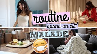 ||ROUTINE|| Quand on est malade 😷