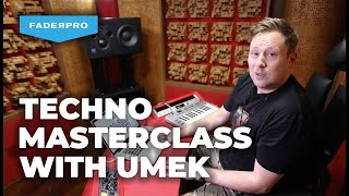 Techno Masterclass in Logic Pro X w/ UMEK | Toolroom Acadamy & FaderPro