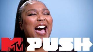 Laid Bare With Lizzo (MTV Push) | MTV Music