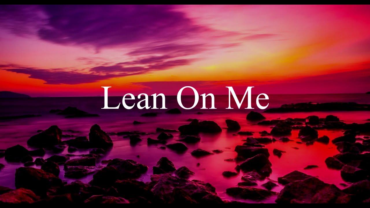 LEAN ON ME | BEST LOVE POEM