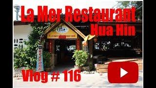 La Mer Restaurant ร้านอาหาร ลาแม Hua Hin Thailand