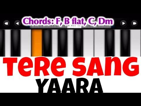 Tere Sang Yaara I Rustom | Perfect Piano Tutorial | Mobile Piano Songs Notes | App instrumental