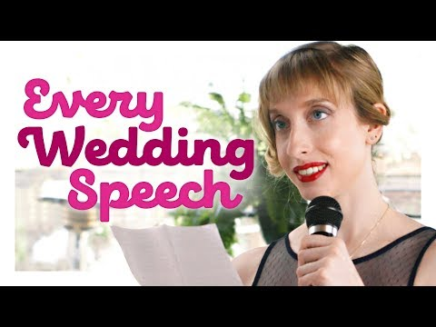 Wedding Speeches Are Such Wedding Speeches!