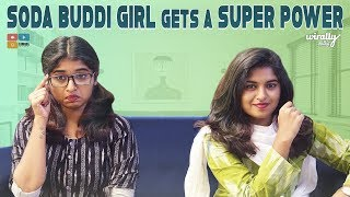 When Soda Buddi Girl Gets a Super Power | Wirally Tamil | Tamada Media