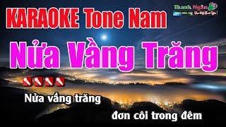 Nửa Vầng Trăng Karaoke |Tone Nam - Nhạc Sống Thanh Ngân