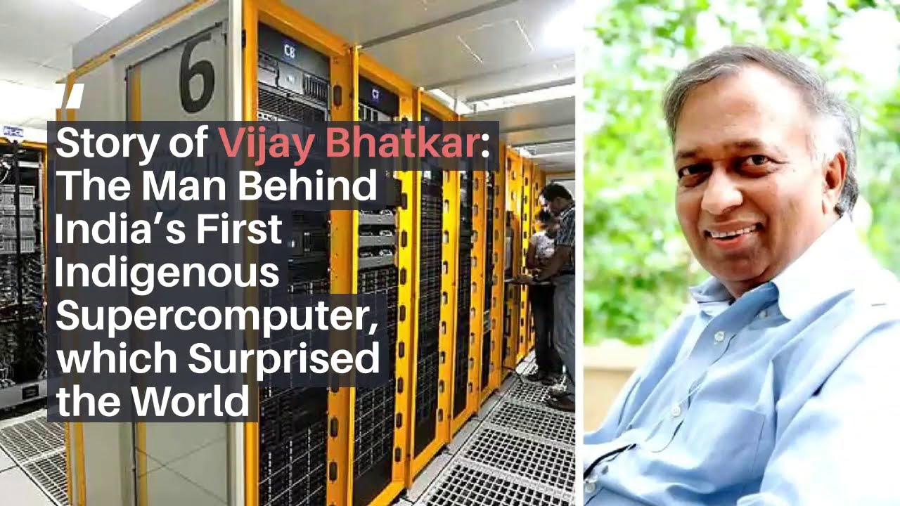 The Amazing Story of Vijay Bhatkar: The Man Behind India's First Indigenous Supercomputer
