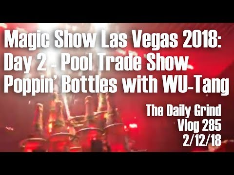 Magic Show Las Vegas 2018: Day 2 - Pool Trade Show & Poppin'