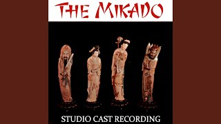 The Mikado: Finale - Your Revels Cease! Etc.