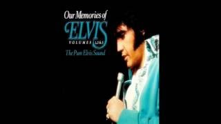 Our Memories Of Elvis Volumes 1 2 & 3 The Pure Elvis Sound CD1 ( remixed) Full Album