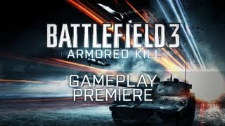 Battlefield 3: Armored Kill | Premiere Gameplay Trailer