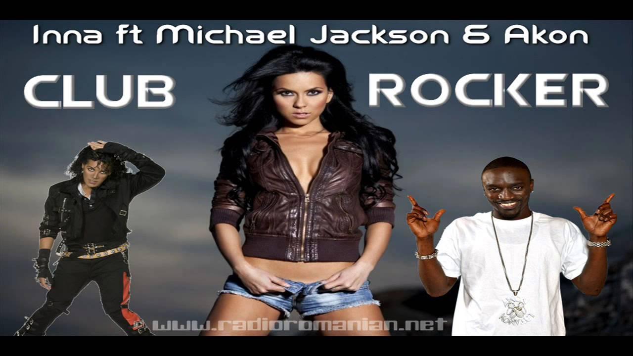 INNA ft Michael Jackson Akon Club Rocker Official