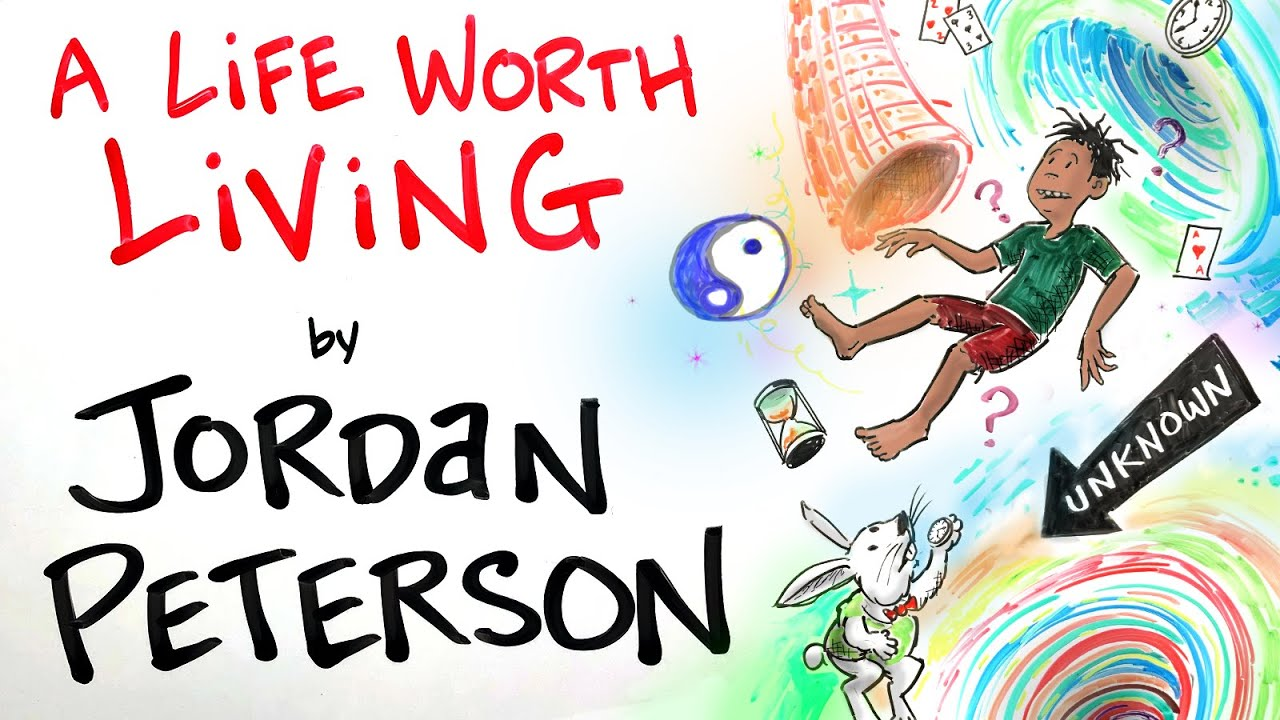 Download How to Have a Life Worth Living - Jordan Peterson