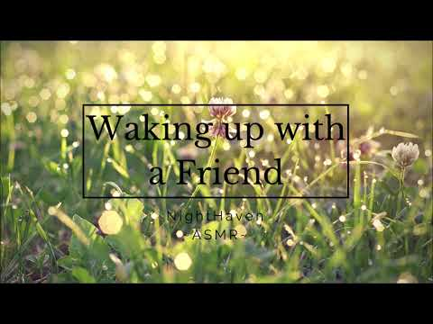 (ASMR) ~ Friends To Lovers - Part 2: Waking up with a Friend