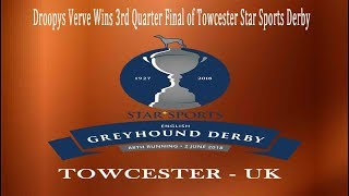 Droopys Verve (M) Wins 3rd Quarter Final of Towcester Star Sports Derby - 22nd May 2018 (Video)