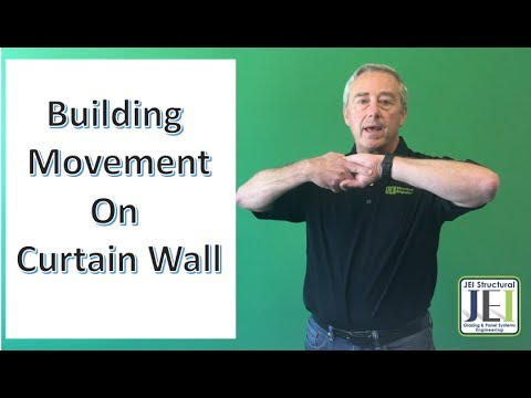 Building Movement Issues in Curtain Wall for Glazing Contractors and Engineers