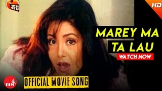 Marey Ma Ta Lau (Official Video) - Chandal || Nepali Hit Movie Song