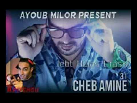 Cheb Amine 31  Jebt Hwas L'rassi  Avec hichem smati