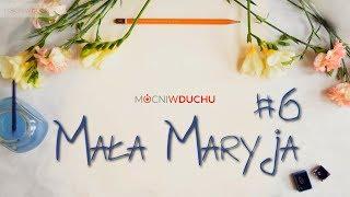 Mała Maryja #6