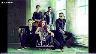 Repeat youtube video Mojo - Daca strig (Official Single)
