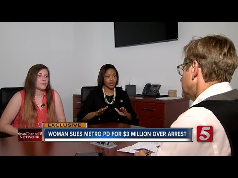 Woman Sues Metro Police For $3 Million Dollars Over Arrest, Alleged Assault
