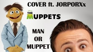 The Muppets - Man Or Muppet (Cover)
