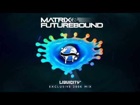 Matrix & Futurebound 200K Mix