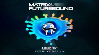 Matrix & Futurebound 200K Mix