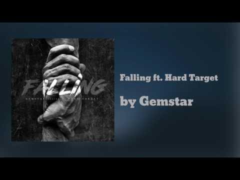 Gemstar - Falling ft. Hard Target