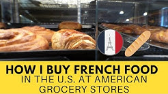 How I Buy French Food at Trader Joe's, Kroger, and Whole Foods
