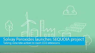 Sequoia Project: Solvay Peroxides aims at reducing CO2 emissions