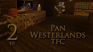 Westerlands with Pan ep.2 - Глина, формы и руда