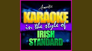 The Gypsy Rover (In the Style of Irish Standard) (Karaoke Version)