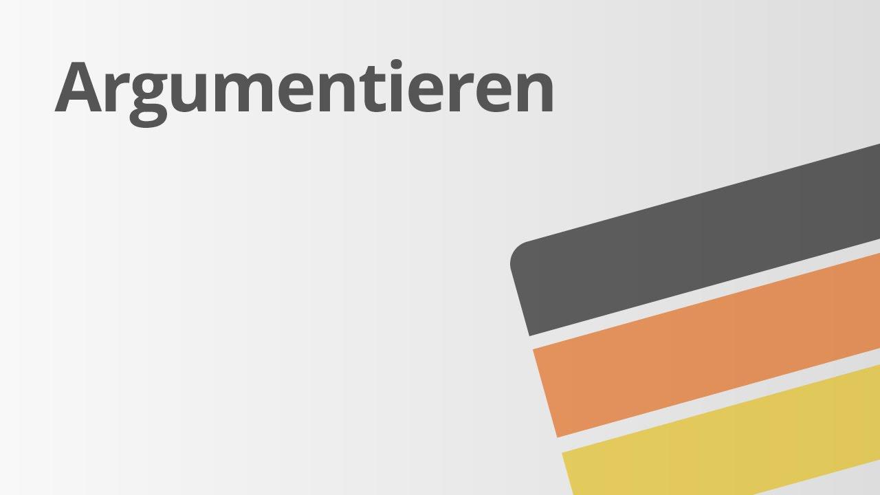 Argumentieren Leicht Erklärt Deutsch Textsorten Und Aufsatz