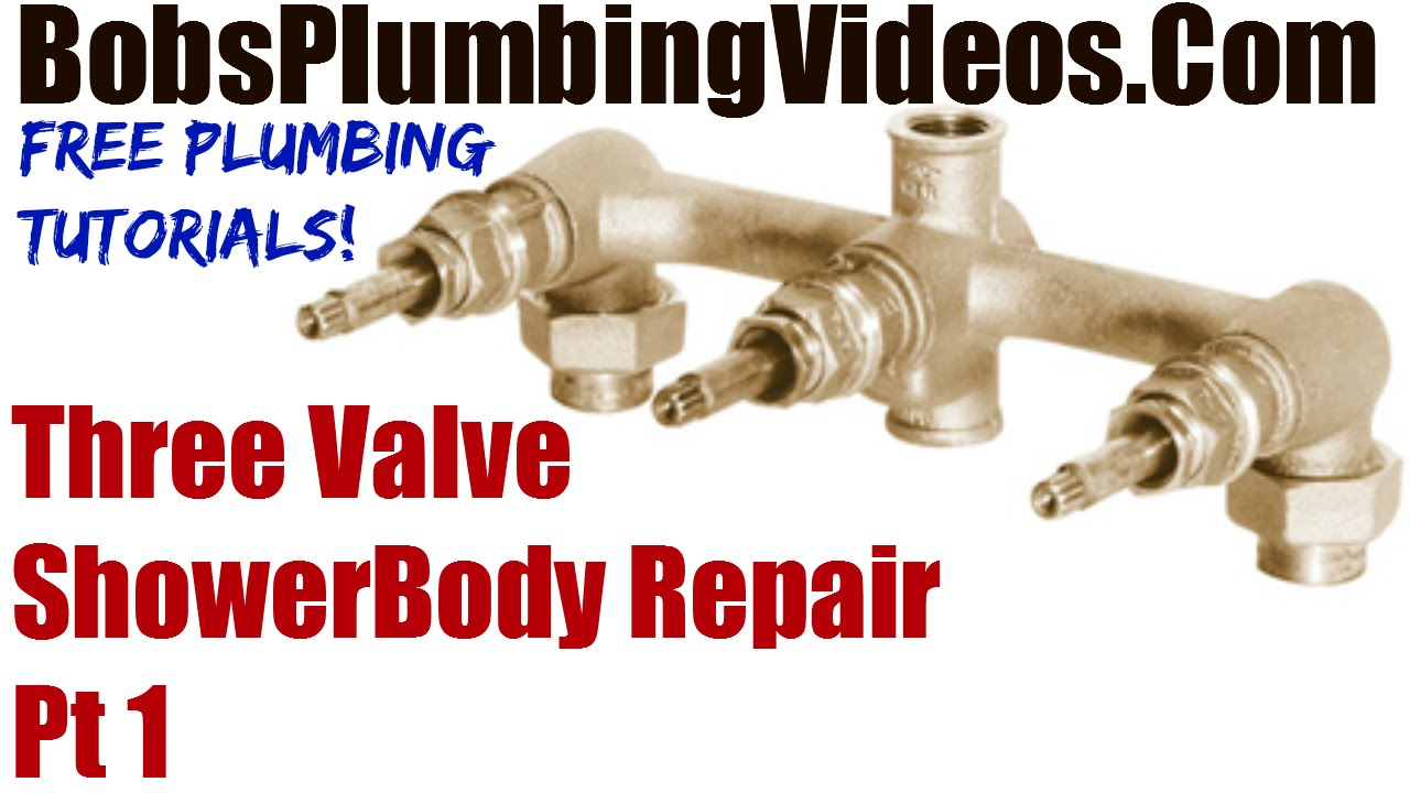 Bathroom Faucet Valve Seat three valve shower body repair - part 1 - youtube
