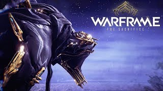 Warframe (Story) - The Sacrifice