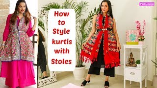 9 Ways to style Stole / Dupatta with Kurtis | How to wear Stoles with kurtis | Perkymegs