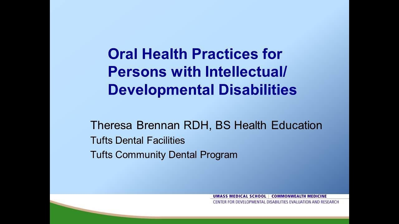 Oral Health Practices | Eunice Kennedy Shriver Center