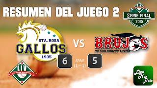 Resumen J2 SerieFinalLIV Gallos de Santa Rosa Vs Brujos de San Andres 18-01-2015