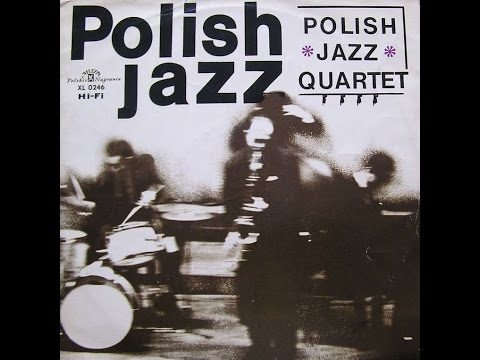 Polish Jazz Quartet - S/T (FULL ALBUM, contemporary jazz, Poland, 1965)