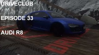 DRIVECLUB-Episode 33-(AUDI  R8 V10 PLUS)