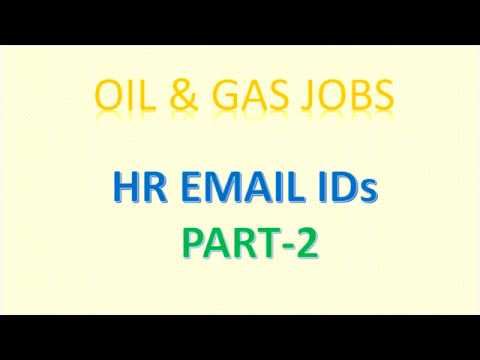 OIL AND GAS RECRUITING COMPANIES AND HR EMAIL ID - PART 2