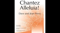 Chantez Alleluia! - David A Perry, Jean Perry