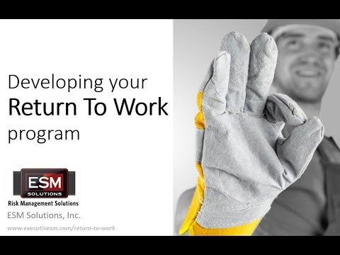 Developing Your Return To Work Program