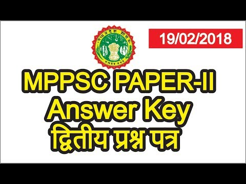 MPPSC 2018 answer key PAPER 2,SECOND PAPER MPPSC 2018 Paper