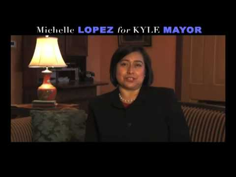 Michelle Lopez for Kyle Mayor