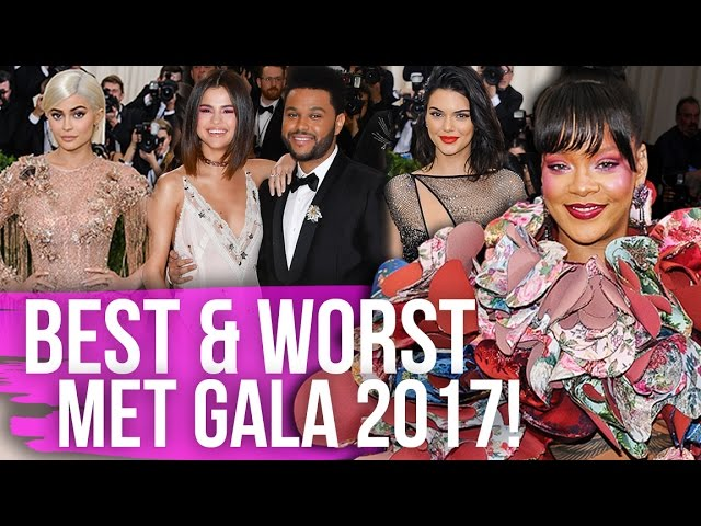 Best & Worst Dressed Met Gala 2017 (Dirty Laundry)
