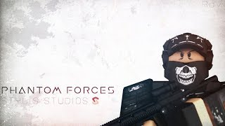 Phantom Forces! One more for the channel!-ROBLOX