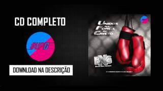 CD COMPLETO - BNG || CD UFC 2016 || @UHPAGODÃOGOSPEL