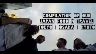 Quick 6 days food trip in Japan (Osaka|Kyoto|Tokyo) by Random Path Finders
